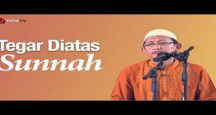 Tegar_Diatas_Sunnah